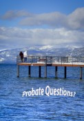 Tips for Probate Sales in Lake Tahoe